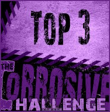 Top  3 at Corrosive Challenges